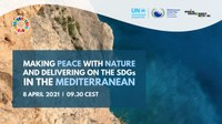 Making Peace With Nature and Delivering on the SDGs in the Mediterranean