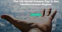 Journée mondiale des Océans des Nations Unies dans la région méditerranéenne