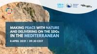 Faire la paix avec la nature et réaliser les Objectifs de Développement Durables (ODD) en Méditerranée